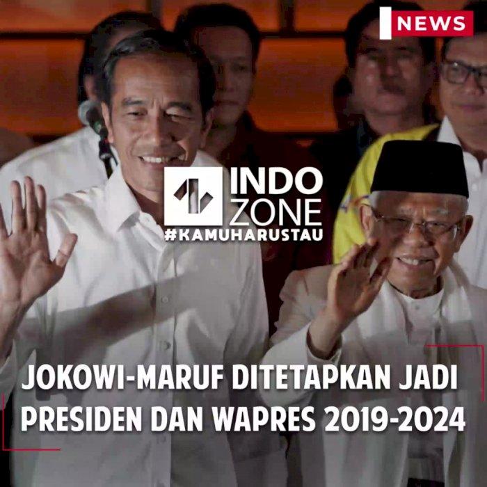 Jokowi-Ma'ruf Ditetapkan Jadi Presiden dan Wapres 2019-2024