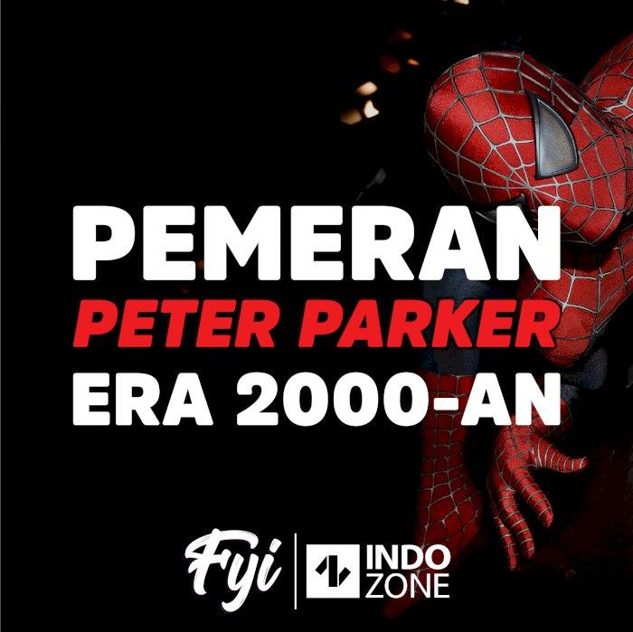 Pemeran Peter Parker Era 2000-an