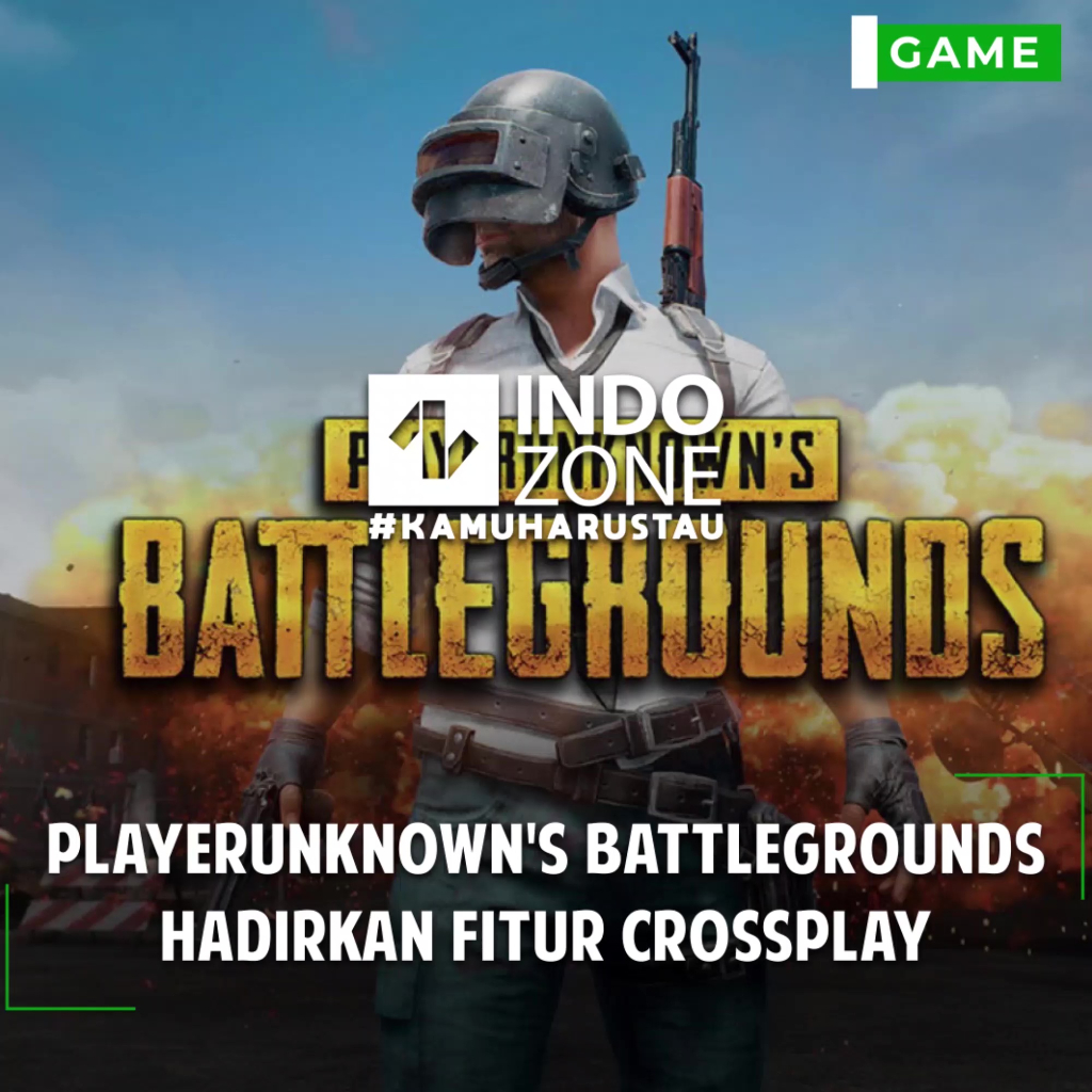 PlayerUnknown's Battlegrounds Hadirkan Fitur crossplay