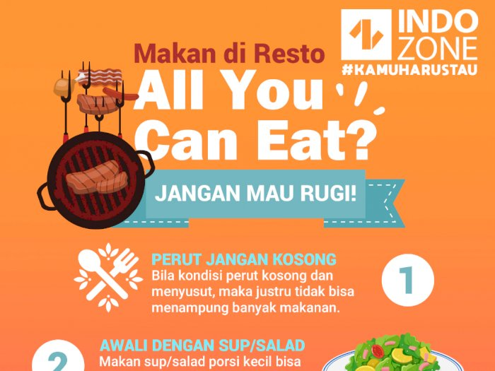 Makan di Resto All You Can Eat? Jangan Mau Rugi!