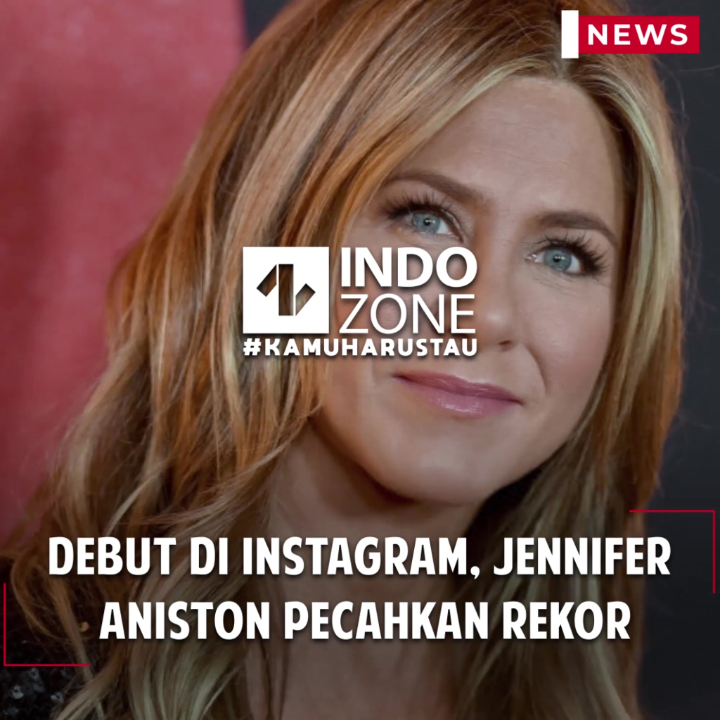 Debut di Instagram, Jennifer Aniston Pecahkan Rekor