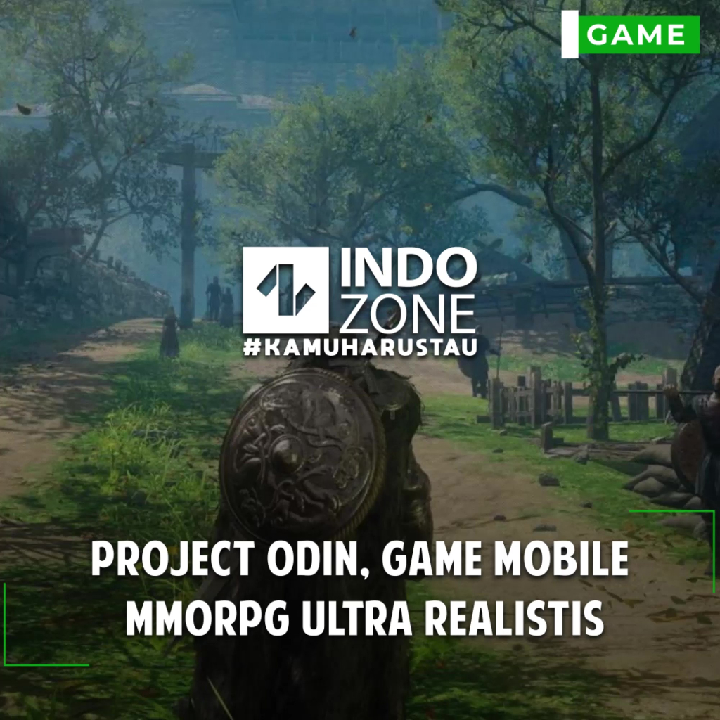 Project Odin, Game Mobile MMORPG Ultra Realistis