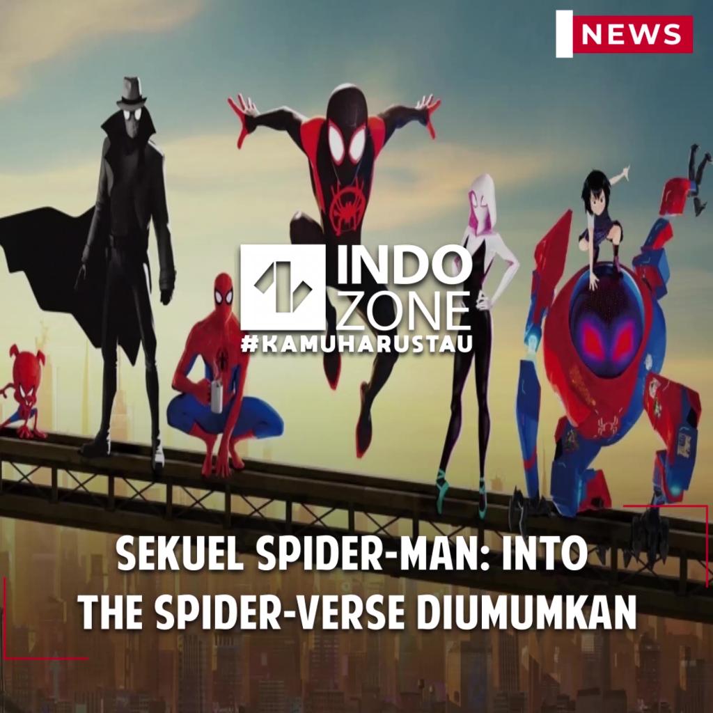 Sekuel Spider-Man: Into the Spider-Verse Diumumkan