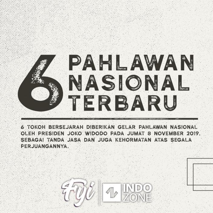 6 Pahlawan Nasional Terbaru