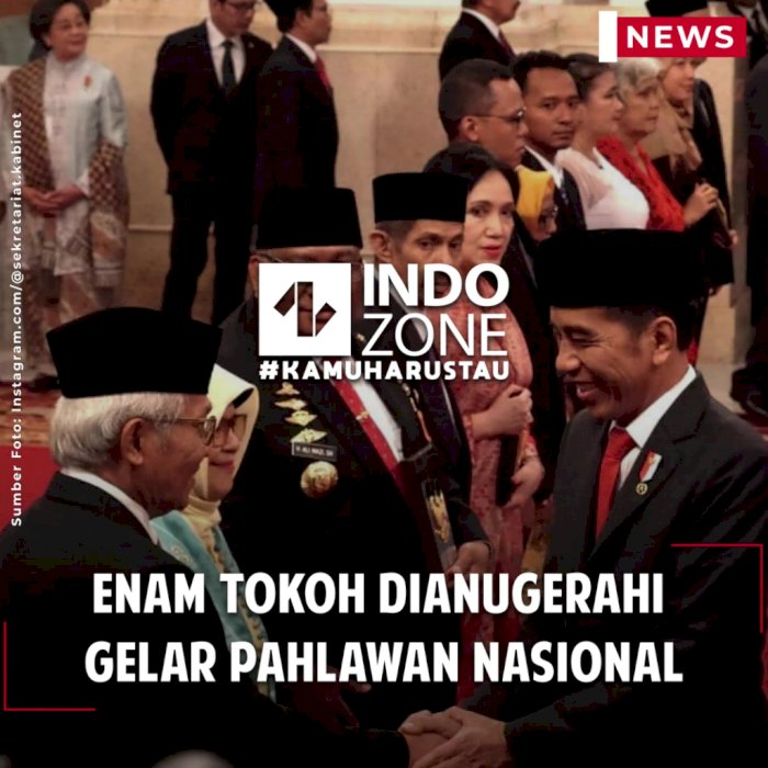 Enam Tokoh Dianugerahi Gelar Pahlawan Nasional