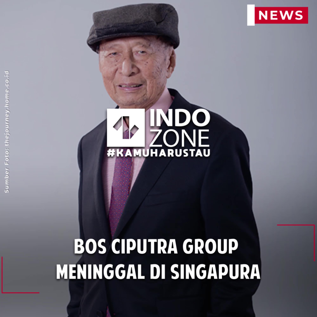 Bos Ciputra Group  Meninggal di Singapura