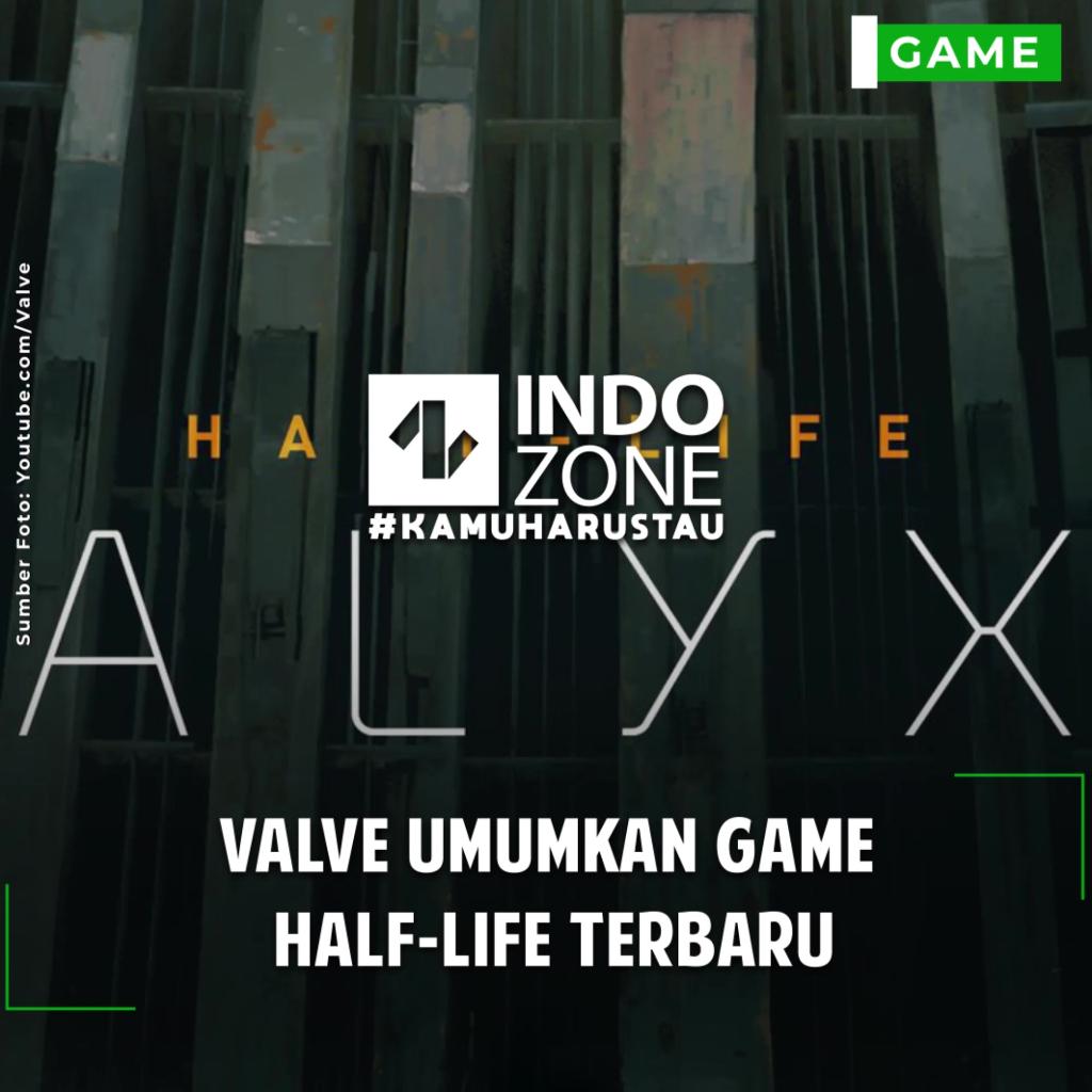 Valve Umumkan Game  Half-Life Terbaru