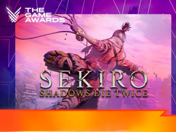 Sekiro: Shadows Die Twice Raih 'Game of The Year' di The Game Awards