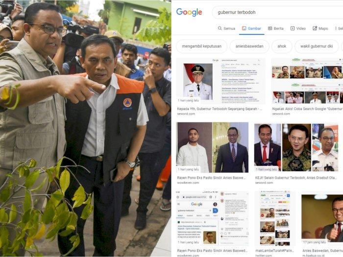 Kenapa Anies Baswedan Menjadi Gubernur Terbodoh Di Google Indozone Id