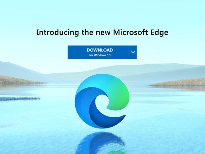 Microsoft Resmi Luncurkan Browser Edge Terbarunya Berbasis Chromium