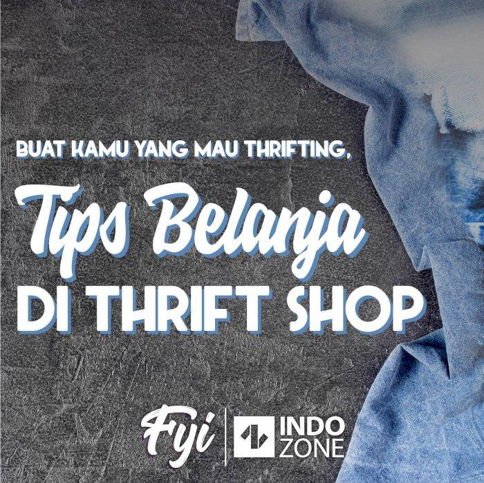 Tips Belanja di Thrift Shop