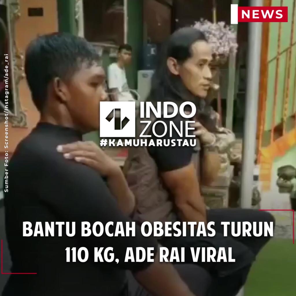 Bantu Bocah Obesitas Turun 110 Kg, Ade Rai Viral