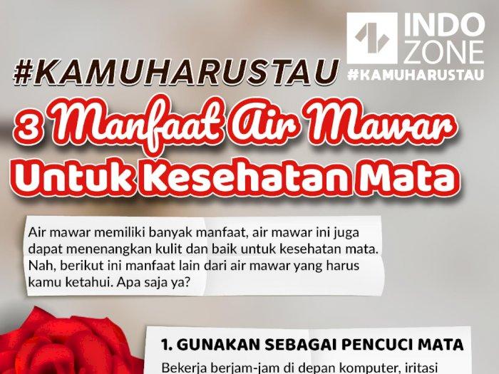 #KAMUHARUSTAU 3 Manfaat Air Mawar Untuk Kesehatan Mata