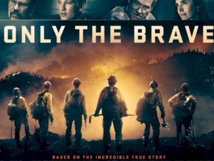 Only the Brave (2017) - Tragedi Kebakaran Hutan di Amerika Serikat