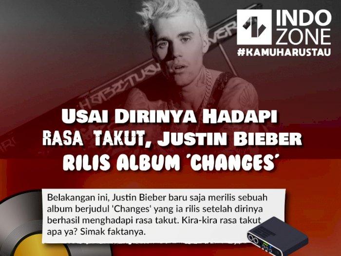 "Usai Dirinya Hadapi Rasa Takut, Justin Bieber Rilis Album ""Changes"""