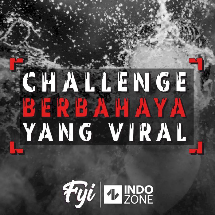Challenge Berbahaya yang Viral