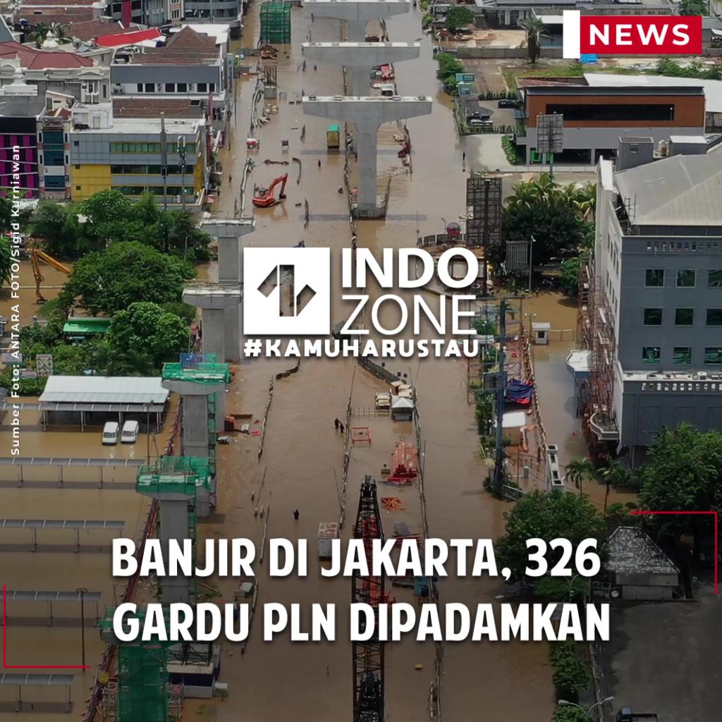 Banjir di Jakarta, 326 Gardu PLN Dipadamkan
