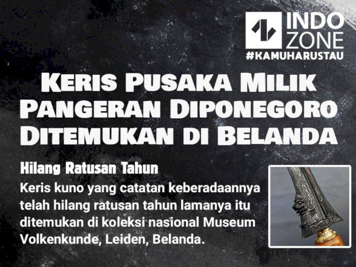 Keris Pusaka Milik Pangeran Diponegoro Ditemukan di Belanda
