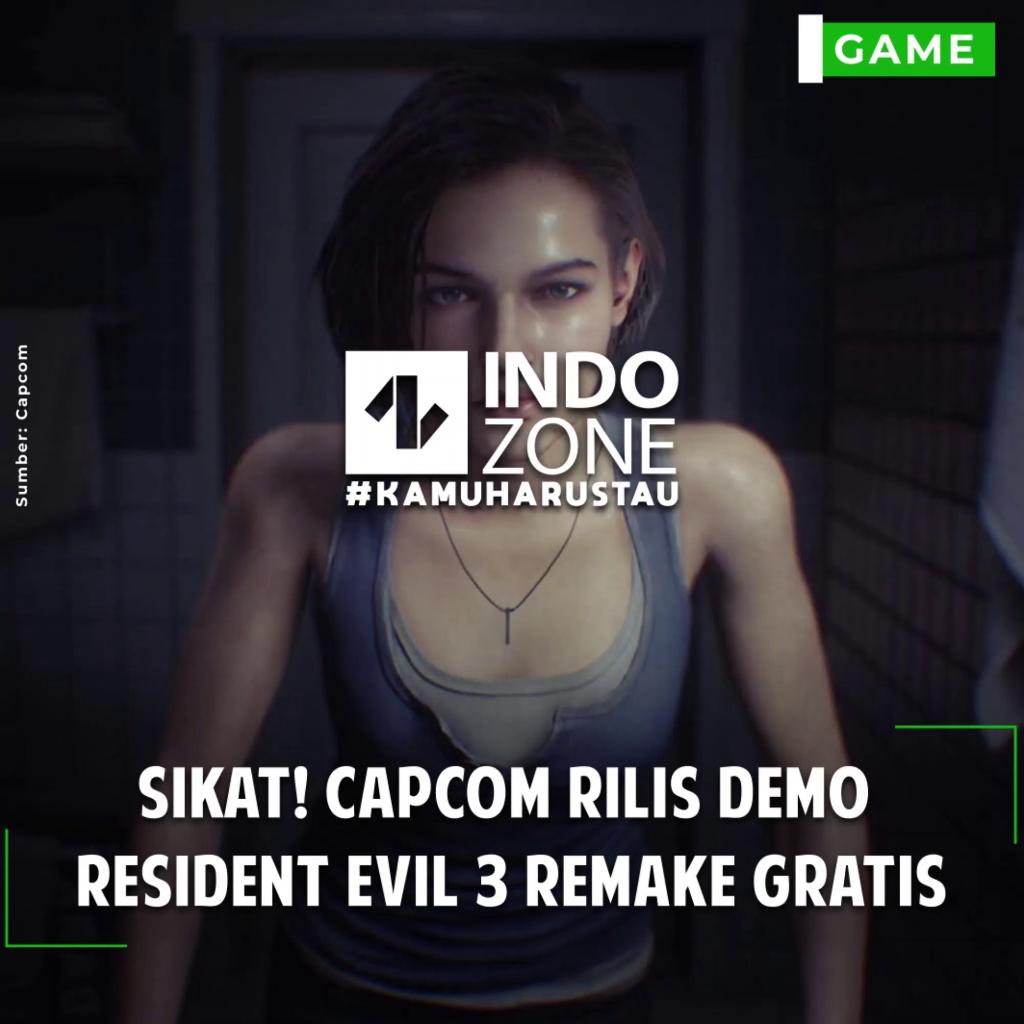 Sikat! Capcom Rilis Demo Resident Evil 3 Remake Gratis