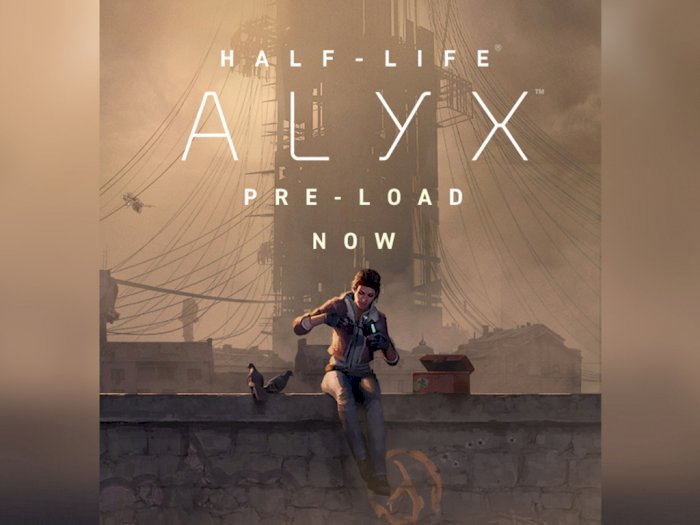 Jelang Perilisan, Valve Buka Tahap Pre-Load dari Game Half-Life: Alyx!