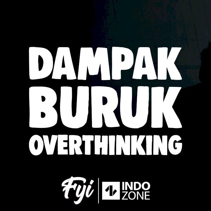 Dampak Buruk Overthinking