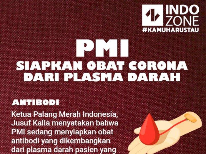 PMI Siapkan Obat Corona Dari Plasma Darah
