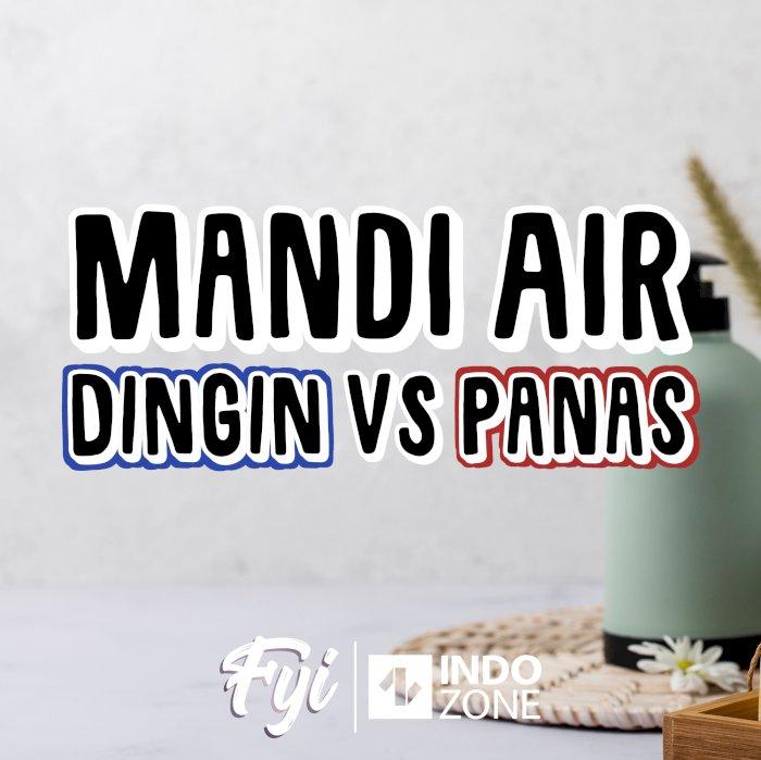 Mandi Air Dingin VS Panas