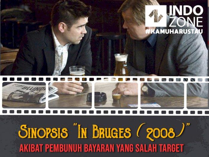"""Sinopsis """"In Bruges (2008)""""-Akibat Pembunuh Bayaran yang Salah Target"""