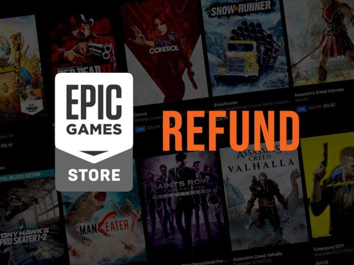 Epic Games Store Bakal Refund Game yang Sudah Dibeli Jika Terdapat Diskon