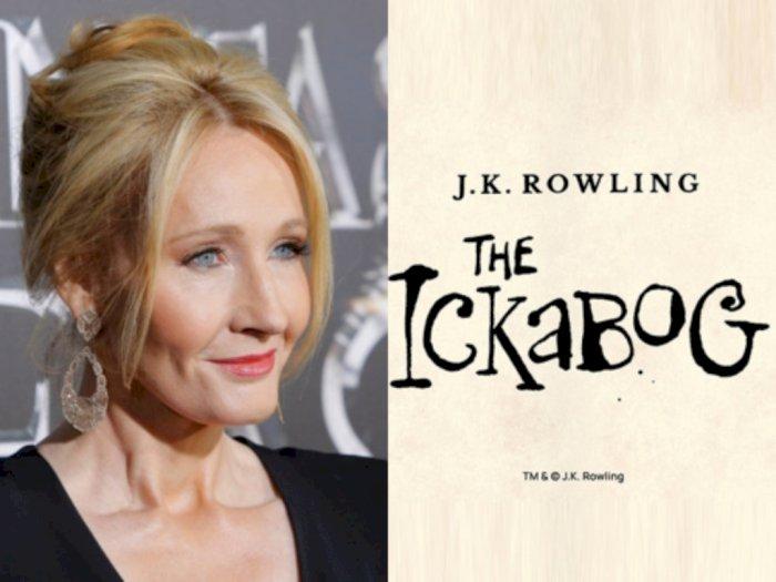 JK Rowling Akan Segera Merilis Buku Baru yang Bertajuk The Ickabog