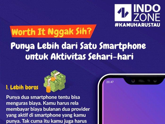 Worth It Nggak Sih? Punya Lebih dari Satu Smartphone