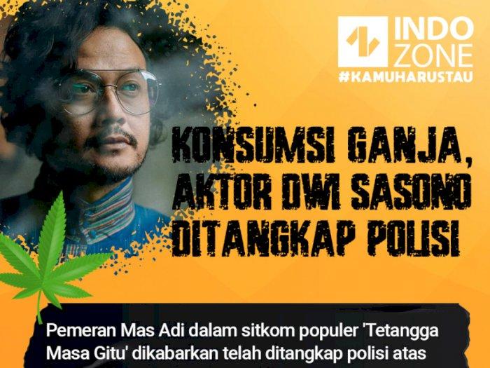 Konsumsi Ganja, Aktor Dwi Sasono Ditangkap Polisi