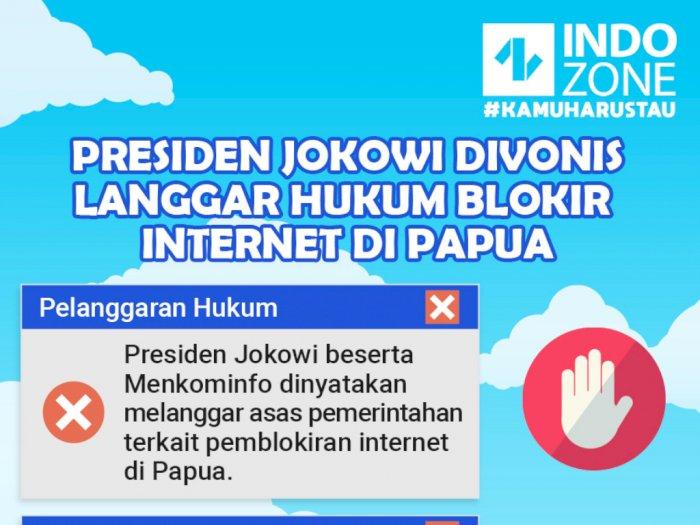 Presiden Jokowi Divonis Langgar Hukum Blokir Internet di Papua
