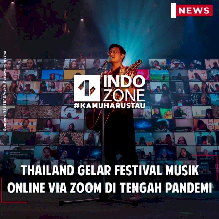 Thailand Gelar Festival Musik Online via Zoom di Tengah Pandemi