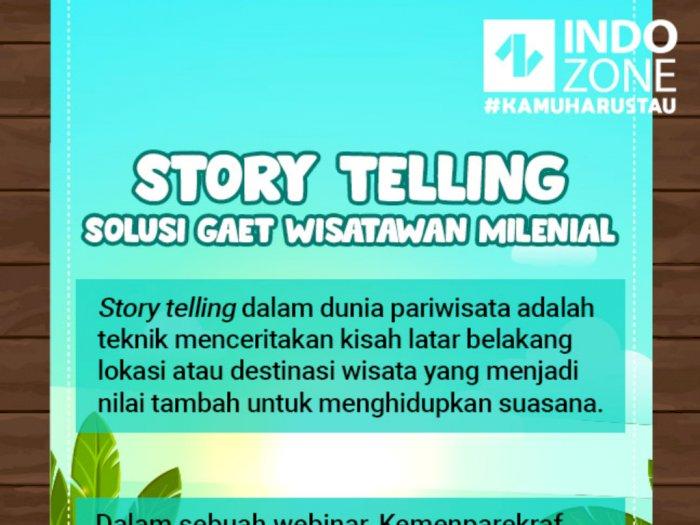 Story Telling, Solusi Gaet Wisatawan Milenial