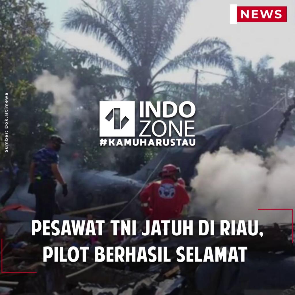 Pesawat TNI Jatuh di Riau, Pilot Berhasil Selamat