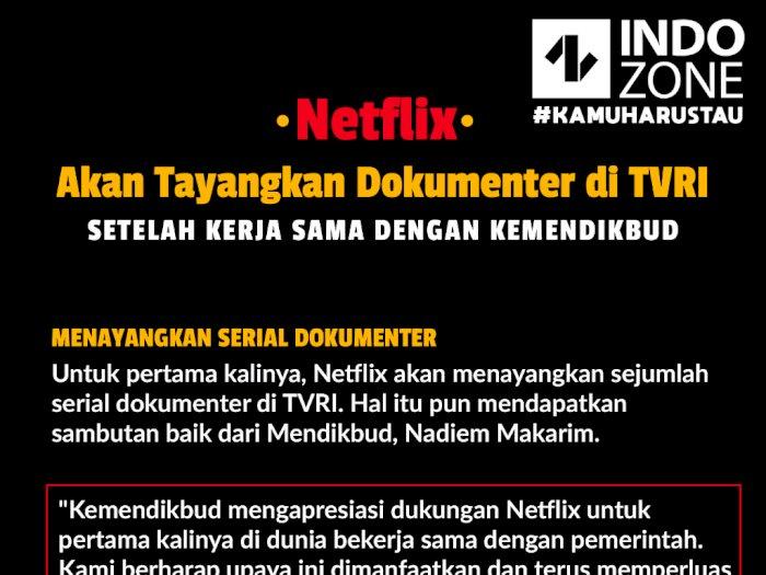 Netflix Siap Tayangkan Dokumenter di TVRI dan bekerjasama Kemendikbud