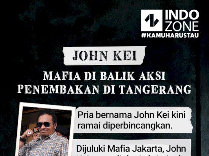 John Kei, Mafia di Balik Aksi Penembakan di Tangerang