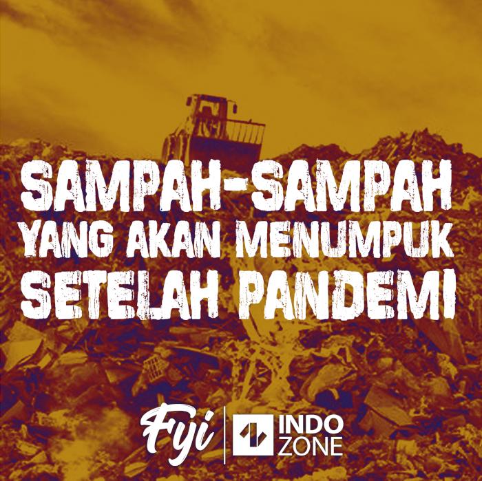 Sampah-Sampah Yang Akan Menumpuk Setelah Pandemi