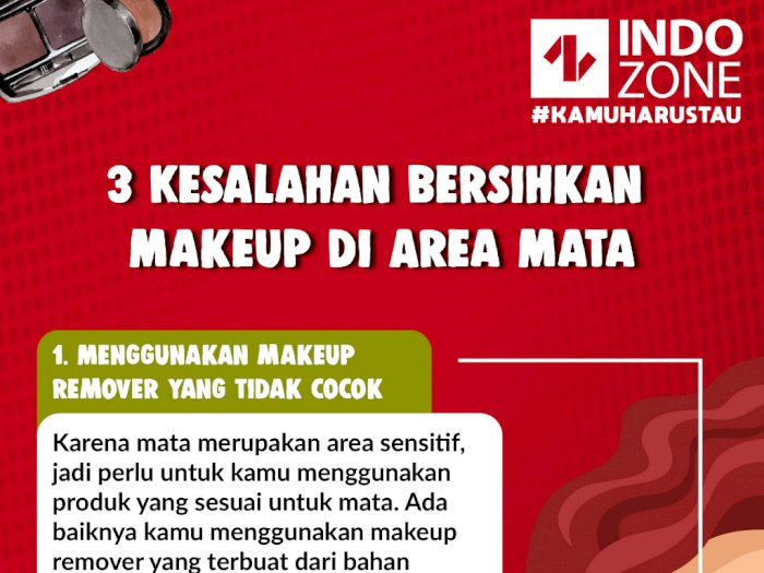 3 Kesalahan Bersihkan Makeup di Area Mata