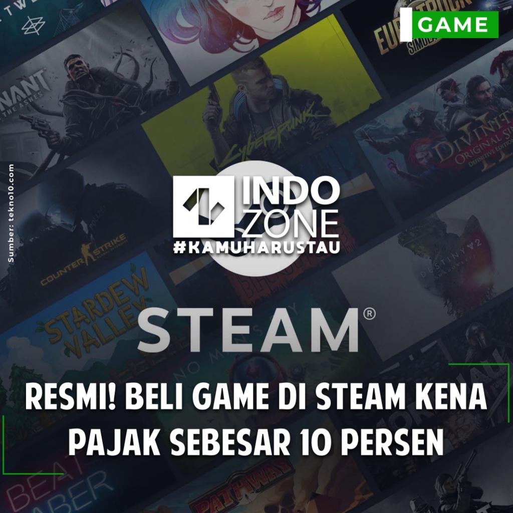 Beli Game di Steam Kena Pajak Sebesar 10 Persen