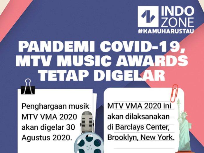Pandemi COVID-19, MTV Music Awards Tetap Digelar