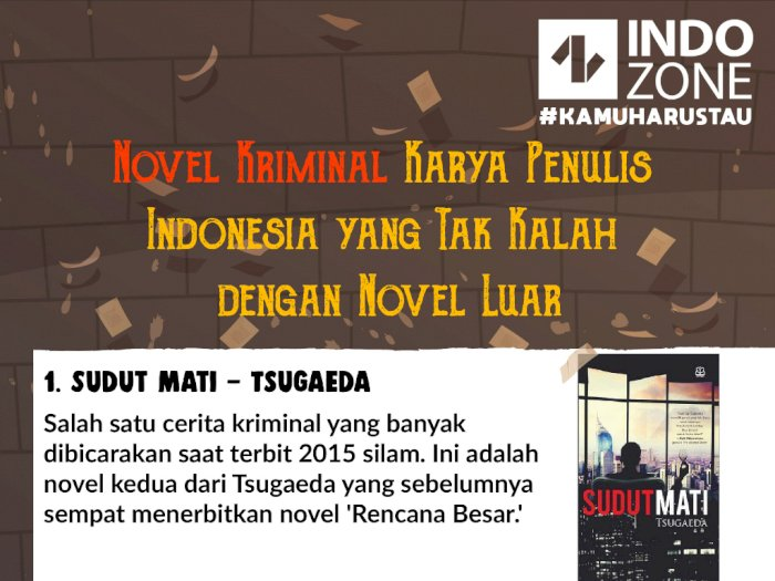 Novel Kriminal Karya Penulis Indonesia Tak Kalah dengan Novel Luar