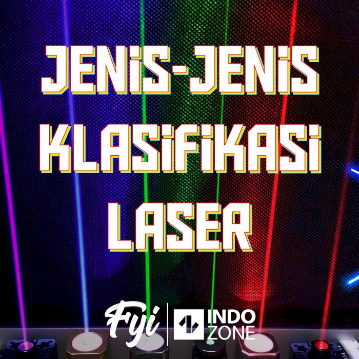 Jenis-Jenis Klasifikasi Laser