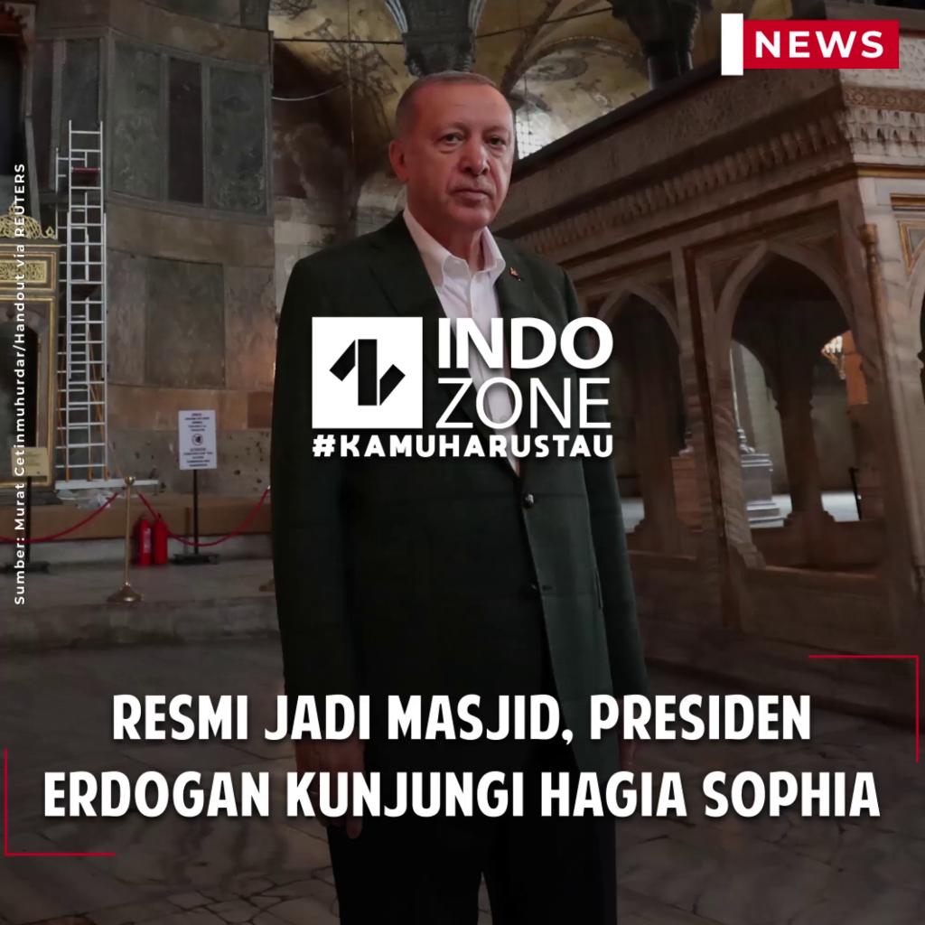 Resmi Jadi Masjid, Presiden Erdogan Kunjungi Hagia Sophia