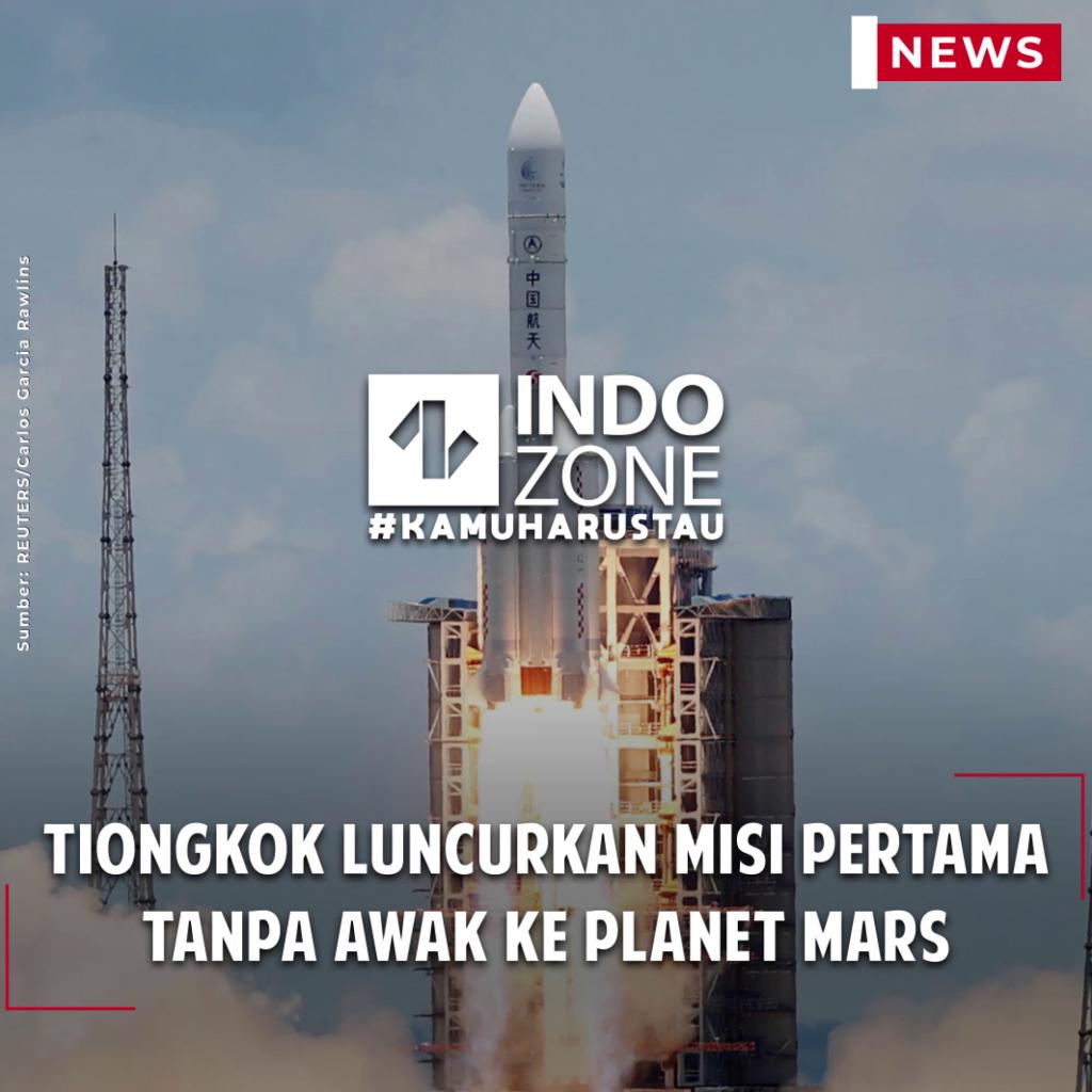 Tiongkok Luncurkan Misi Pertama Tanpa Awak ke Planet Mars