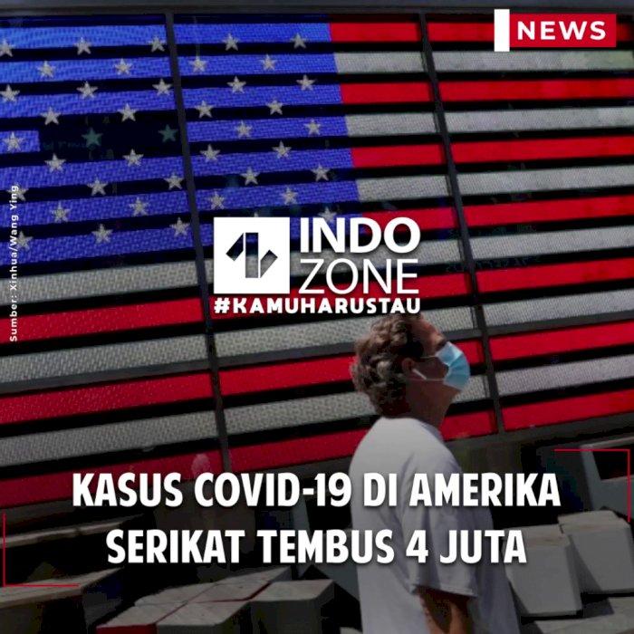 Kasus COVID-19 di Amerika Serikat Tembus 4 Juta