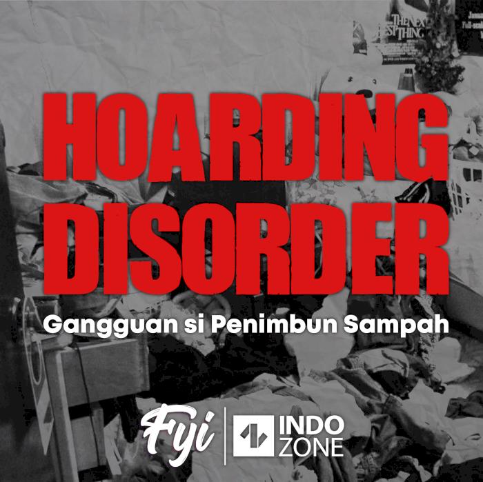 Hoarding Disorder, Gangguan si Penimbun Sampah