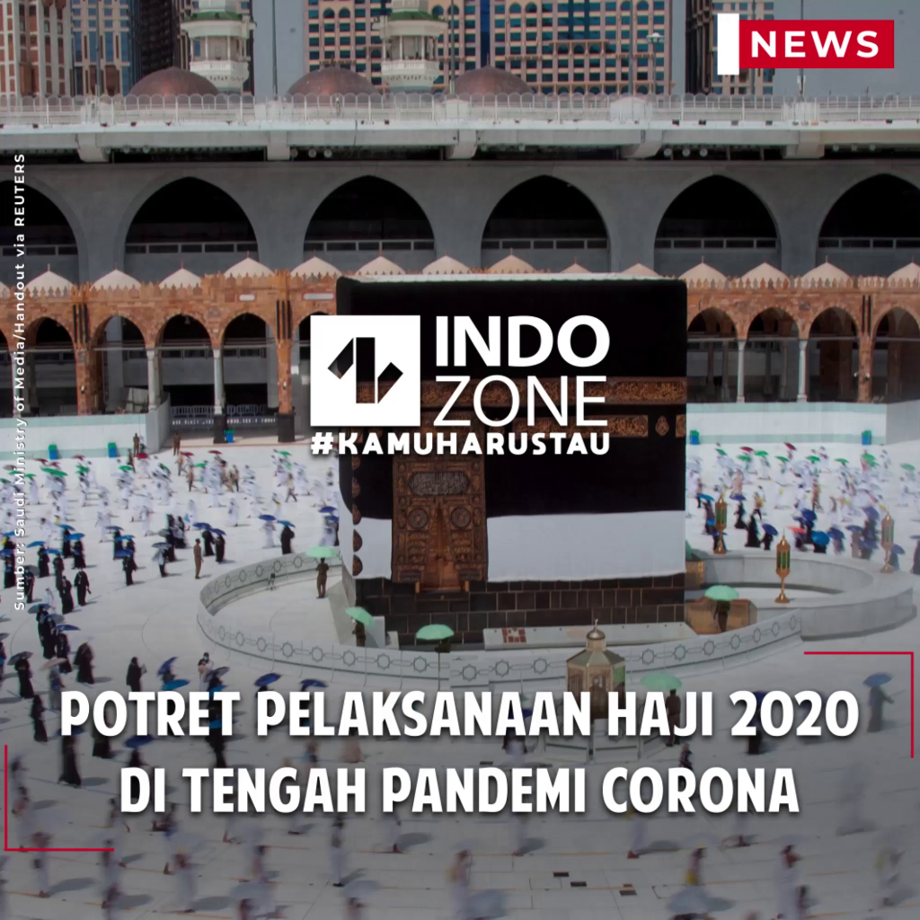 Potret Pelaksanaan Haji 2020 di Tengah Pandemi Corona