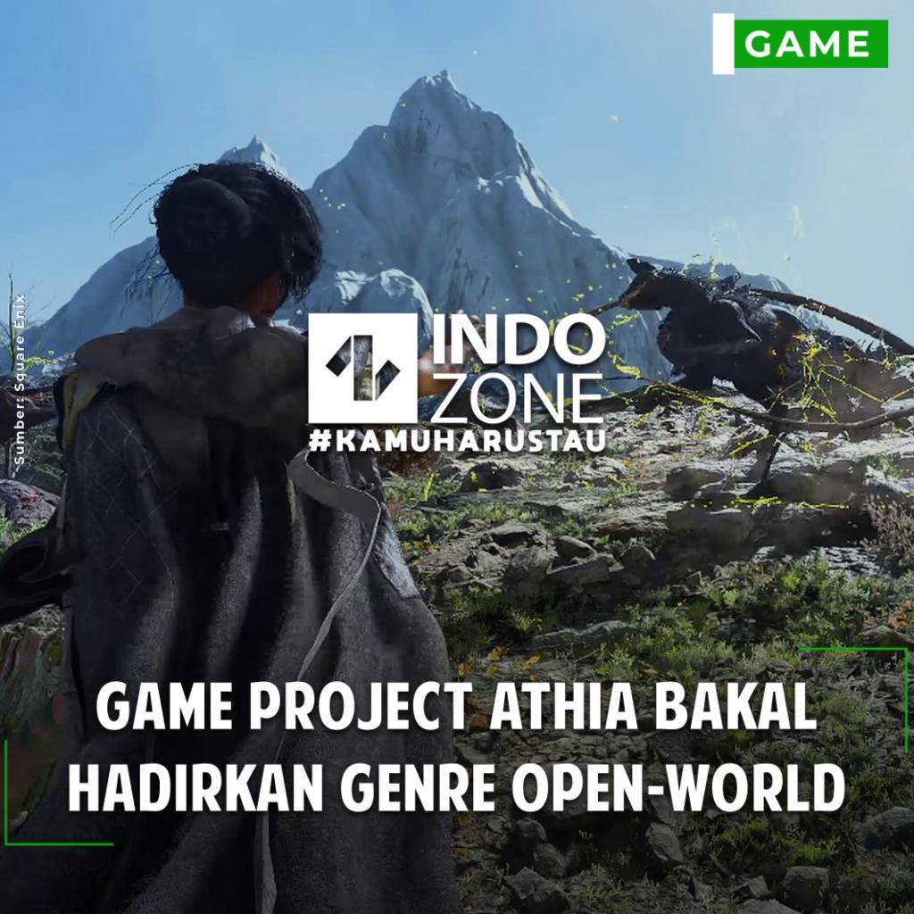 Game Project Athia Bakal Hadirkan Genre Open-World